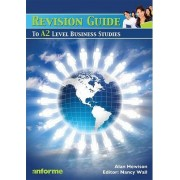 Revision Guide to A2 Level Business Studies by Alan Hewison