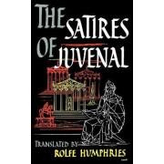 The Satires of Juvenal by Decimus Junius Juvenalis Juvenal