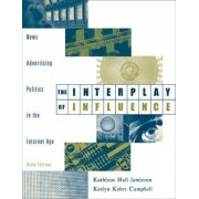 The Interplay of Influence by Kathleen Hall Jamieson