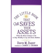 The Little Book That Still Saves Your Assets by David M. Darst