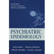 Psychiatric Epidemiology by Ezra Susser