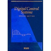 Digital Control Systems by Benjamin C. Kuo