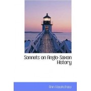 Sonnets on Anglo-Saxon History by Ann Hawkshaw