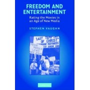 Freedom and Entertainment by Stephen Vaughn