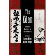 The Koan by Steven Heine