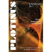 Plotinus: Ennead IV.7: On the Immortality of the Soul: Translation, with an Introduction and Commentary