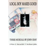 Local Boy Makes Good by John Gray