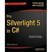 Pro Silverlight 5 in C# by Matthew MacDonald