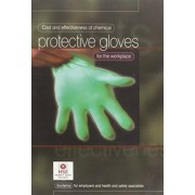 Cost and Effectiveness of Chemical Protective Gloves for the Workplace by Health and Safety Executive (HSE)