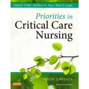 Priorities in Critical Care Nursing by Linda D. Urden