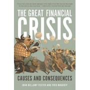 The Great Financial Crisis by John Bellamy Foster