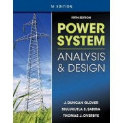 Power System Analysis & Design by J. Duncan Glover