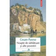 Cesare Pavese - Noapte de sarbatoare si alte povestiri