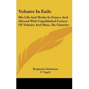 Voltaire in Exile by Benjamin Gastineau