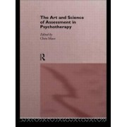The Art and Science of Assessment in Psychotherapy by Chris Mace