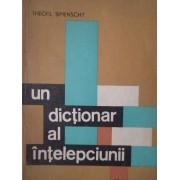 Un Dictionar Al Intelepciunii Vol.1 - Theofil Simenschy