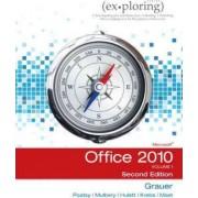 Exploring Microsoft Office 2010: v. 1 by Robert Grauer