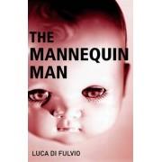 The Mannequin Man by Luca Di Fulvio