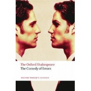 The Comedy of Errors: The Oxford Shakespeare by William Shakespeare