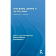 Participatory Learning in the Early Years by Donna Berthelsen