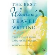 Best Women's Travel Writing 2007 by Lucy McCauley