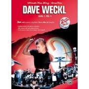 The Ultimate Play-along for Drums: Level 1 by Dave Weckl