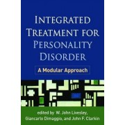Integrated Treatment for Personality Disorder by W. John Livesley