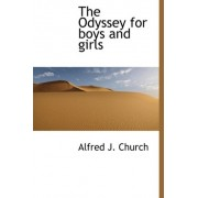 The Odyssey for Boys and Girls by Alfred John Church