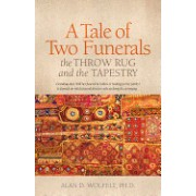 A Tale of Two Funerals: The Throw Rug and the Tapestry