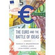 Markus Brunnermeier The Euro and the Battle of Ideas