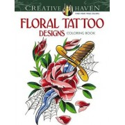 Creative Haven Floral Tattoo Designs Coloring Book by Erik Siuda