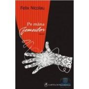 Pe mana femeilor - Felix Nicolau