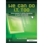 We Can Do I.T. Too by Verity Stokes