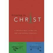 Growing in Christ by Navigators