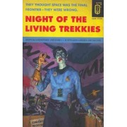 Night of the Living Trekkies by Kevin Anderson