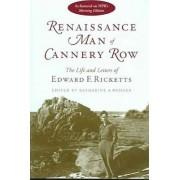 Renaissance Man of Cannery Row by Edward F. Ricketts