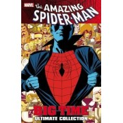 Spider-man: Big Time Ultimate Collection by Humberto Ramos