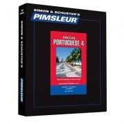 Pimsleur Portuguese (Brazilian) Level 4 CD: Learn to Speak and Understand Brazilian Portuguese with Pimsleur Language Programs