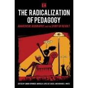 The Radicalization of Pedagogy by Simon Springer