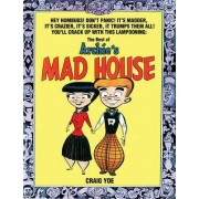 The Best of Archie's Mad House by Dan DeCarlo