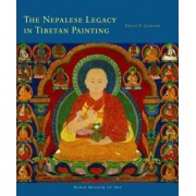 The Nepalese Legacy in Tibetan Painting by David P. Jackson