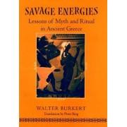 Savage Energies by Walter Burkert