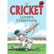 The Cricket Lover's Companion by Richard Benson