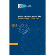 Dispute Settlement Reports 2001: Volume 5, Pages 1777-2074 2001: Pages 1777-2074 v. 5 by World Trade Organization