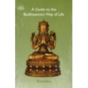 A Guide to the Bodhisattva's Way of Life by Shantideva