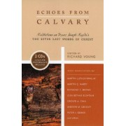 Echoes from Calvary by Richard Alan Young