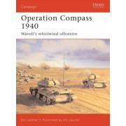 Operation Compass 1940 by Jon Latimer