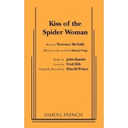 Kiss of the Spider Woman by Terrence McNally
