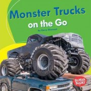 Monster Trucks on the Go by Kerry Dinmont