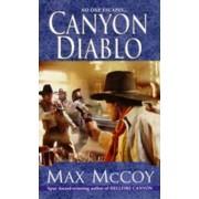 Canyon Diablo by Max McCoy